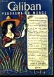Caliban. Panorama du Monde N°41 : Bacheliers, que ferez-vous demain ? par Legaillard - La calvitie preuve de virilité, par Heuvelmans - Drame dans les ...