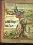 Promenades autour du Monde. En Amérique et en Océanie. Alaska et Canada - Etats-Unis - Mexique - Les Antilles - Colombie et Equateur - Vénézuela et ...