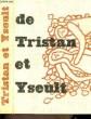 Tristan et Yseult.. BEDIER JOSEPH, RENOUVELÉ PAR REILLE JEAN-FRANÇOIS
