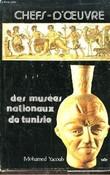 Chefs-d'Oeuvre des musées nationaux de Tunisie.. YACOUB MOHAMED