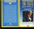 100 TESTS POUR MIEUX SE CONNAITRE. MARY DOVE