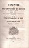 Annuaire du département du Rhône et du ressort de la cour d'appel pour 1850... Suivi des Annales Lyonnaises de 1849 ou Histoire de notre temps..