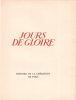 Jours de gloire. Histoire de la libération de Paris. Un frontispice composé et gravé en mezzotinte par DARAGNÈS ; une gravure au burin et 2 in-texte ...