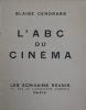 L'A B C du cinéma. . CENDRARS (Blaise).