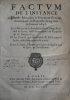 Factum de linstance dentre Monsieur le Procureur Général, demandeur en Requeste du 29 jour de Janvier 1647. Les Officiers de la Seneschaussée & Siège ...