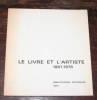Le livre et l'artiste. Tendances du livre illustré français, 1967-1976. CORON (Antoine)