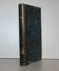 Annuaire statistique du département de l'Yonne; recueil de documents authentiques destinés à former la statistique départementale. Année 1837.