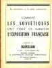 Comment les [dirigeants] soviétiques ont tenté de saboter l'exposition française [à Moscou]. La coexistance à la mode communiste.