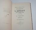 Bibliographie raisonnée de l'argot et de la langue verte en France du XVe au XXe siècle en France. YVE-PLESSIS (R.)