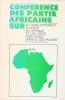 Conférence des partis africains sur le développement planifié en Afrique et les voies africaines vers le socialisme. Du 1er au 6 juillet 1975 à Tunis. ...