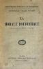 Morale (La) Bouddhique. Préface d'Emile Sérant. . La Vallée Poussin, Louis de :