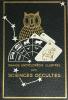 Grande Encyclopédie illustrée des Sciences Occultes. Préface de Maurice Magre. . Néroman, D. (sous la direction de) :