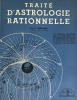 Traité d'Astrologie Rationnelle. . Néroman (Pierre Maurice Rougié, dit Dom) :