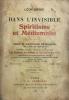 DANS L'INVISIBLE. SPIRITISME ET MEDIUMNITE. Traité de spiritualisme expérimental : les faits et les lois, phénomènes spontanés, typologie et ...