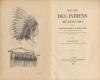 Histoire des Indiens des Etats-Unis faite d'après les statistiques et les rapports officiels que le congrès a publiés en 1851. . Mondot, Armand :