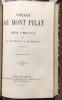 Description du Mont Pilat. Nouvelle édition avec la traduction en regard par E. Mulsant, enrichie de notes par Alexis Jordan, Drian et Mulsant.. ...