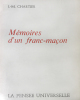 Mémoires d'un Franc-Maçon.. Chartier (J.M.) :
