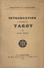 Introduction à l'étude du Tarot.. Wirth (Oscar) :