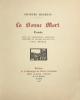 Bonne (La) mort. Conte orné de compositions originales dessinées et gravées sur bois par Paul Devaux.. Maurras (Charles) :
