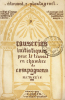 Causeries Initiatiques pour le Travail en Chambre des Compagnons. Accompagnées du texte authentique traduit d'après l'original, des Anciennes ...