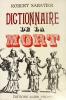 Dictionnaire de la Mort. Illustrations de Christiane Sabatier.. Sabatier (Robert) :