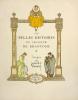 Belles (Les) Histoires du Seigneur de Brantôme, illustrées par Joseph Hémard.. Brantôme :