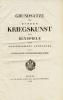Grundsätze der Höhern Kriegskunst und Beyspiele ihrer zweckmässigen anwendung für die Generale der Österreichischen Armee. [Principes de la haute ...