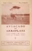 Aviacado ed Aeroplani. Tradukita en IDO da L. de Guesnet.. Painlevé (Paul) :