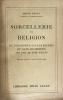 Sorcellerie et religion du désordre dans les esprits et dans les moeurs aux XVIIe et XVIIIe siècles, ouvrage orné de sept gravures du temps.. Pensa, ...