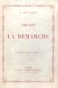 Théorie de la démarche. Cet ouvrage est inédit en librairie.. Balzac (Honoré de ; 1799-1850) :