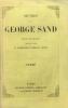 Oeuvres de George Sand. Nouvelle édition revue par l'auteur et accompagnée de morceaux inédits. Tome V. André, La Marquise, Lavinia, Metella, Mattea.. ...