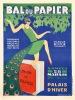 Bal du Papier. Palais d'Hiver, Lyon 28 mars 1931 - Organisé par l'Union des Syndicats du Papier. . [Affiche]