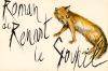Roman (Le) de Renart le Goupil.. [Pierre Letellier]