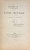 Recherches physico-chimiques sur la terre végétale et ses rapports avec la distribution géographique des plantes.. Vallot (Joseph ; Lodève 1854 - Nice ...