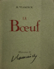 Boeuf (Le). Illustrations de Vlaminck. . Vlaminck, M. :