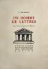 Homme (Un) de lettres. Eaux-fortes originales de Bruyer.. Mauriac, François :