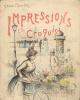 Impressions et croquis. Soixante lithographies originales rehaussées de pastel.. Boutet, Henri :