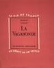 Vagabonde (La). Lithographies et dessins de Berthommé Saint-André. La Vie en France au début du XXe siècle.. [Berthommé Saint-André] Colette :