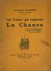 Forces (Les)  qui régissent la Chance.. Arsen, Fernande d' :