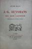 J.-K. Huysmans et ses amis lyonnais. Illustrations de Pierre Falké.. Billy, André :