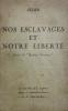 """Nos esclavages et notre liberté. Extrait de """"Mystique chrétienne"""".. Sédir (Yvon Le Loup, dit Paul) :"""