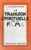 La Trahison spirituelle de la F.: M.:. Marquès-Rivière, J. :