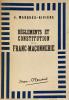 Règlements et Constitution de la Franc-Maçonnerie.. Marquès-Rivière, J. :