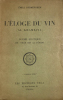 Eloge (L') du vin (Al Khamriya). Poème mystique de Omar Ibn Al Faridh et son commentaire par Abdalghani an Nabolosi, traduit de l'arabe avec la ...