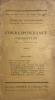 Correspondance charentaise. N°1, 15 janvier 1925. Revue trimestrielle éditée par la Société Philotechnique.. Choisnard, Paul :