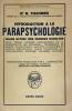 Introduction à la parapsychologie. Bilan actuel des sciences occultes. Traduction française de L. Lamorlette.. Tischner, Dr R. :
