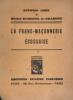 La Franc-Maçonnerie Ecossaise.. Coen (Antonio) ; Dumesnil de Gramond (Michel) :