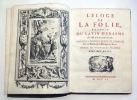 Eloge de la Folie traduit du latin d'Erasme par M. Gueudeville. Nouvelle édition revue et corrigée sur le texte de l'édition de Basle. Ornée de ...