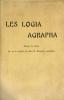 Logia (Les) Agrapha. Paroles du Christ qui ne se trouvent pas dans les Evangiles canoniques, recueillies et traduites par. Préface de Sédir.. [Logia ...