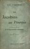 Jacobins (Les) au pouvoir. Nouvelles études sur la Franc-Maçonnerie contemporaine. . Nourisson, Paul :